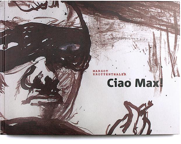 Buch: Ciao Max! | Margot Krottenthaler